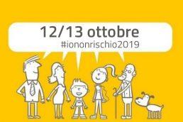 """12 e 13 ottobre la Campagna """"Io non rischio 2019"""""""
