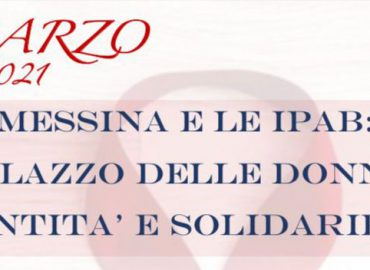 8 marzo, un webinar su Messina e le IPAB