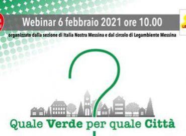 """Quale Verde per quale Città?"" Webinar di Italia Nostra e Legambiente Messina"